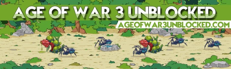 age of war 3-4