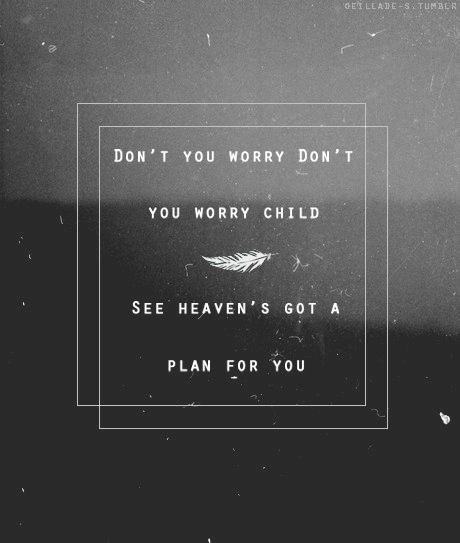 don't you worry child-2