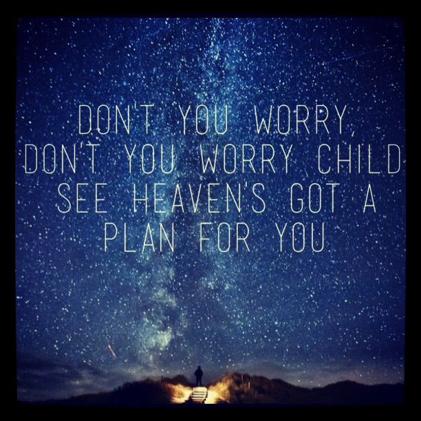 don't you worry child-5