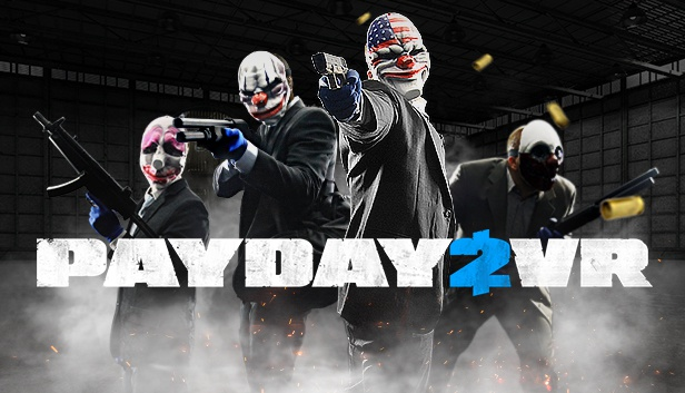 how to play payday 2 vr-1