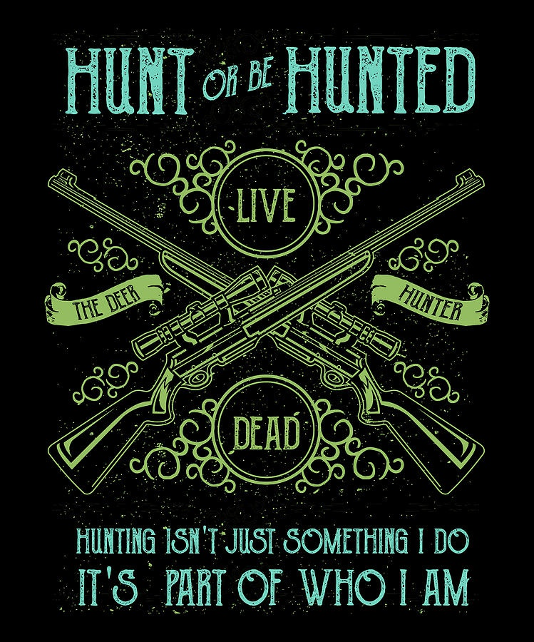 hunt or be hunted-7